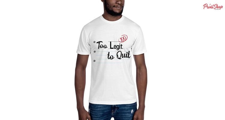 Too Legit to Quit Men's T-Shirt