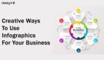 Creative Ways To Use Infographics