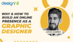 Online Presence As A Graphic Designer