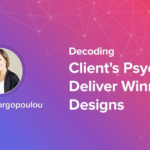 Decoding Clients Psyche To Deliver Winning Designs