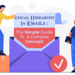 Visual Hierarchy In Emails